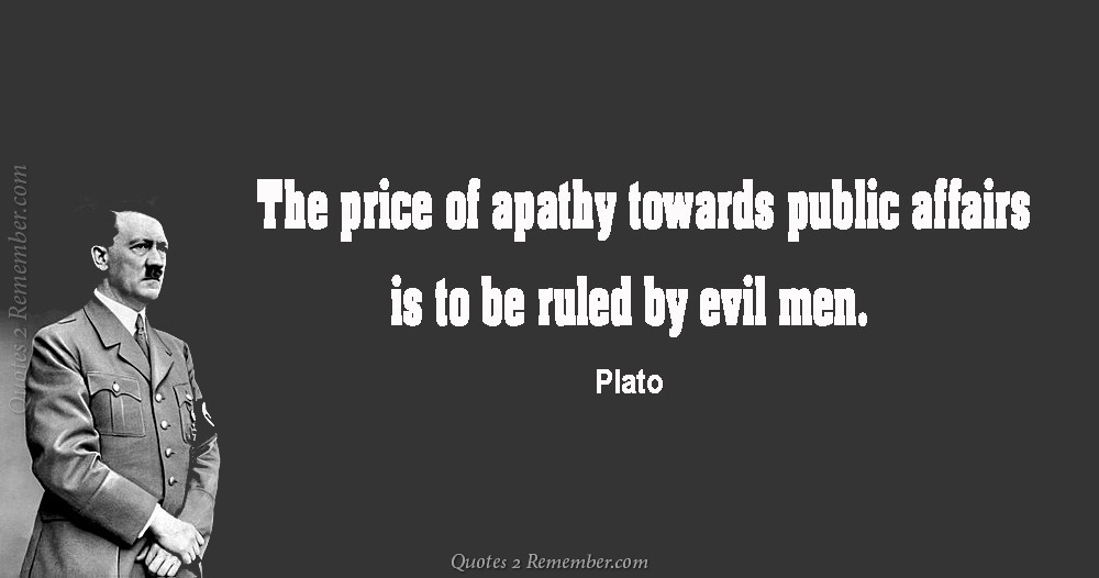The Price Of Apathy Quotes 40 Remember Best Apathy Quotes