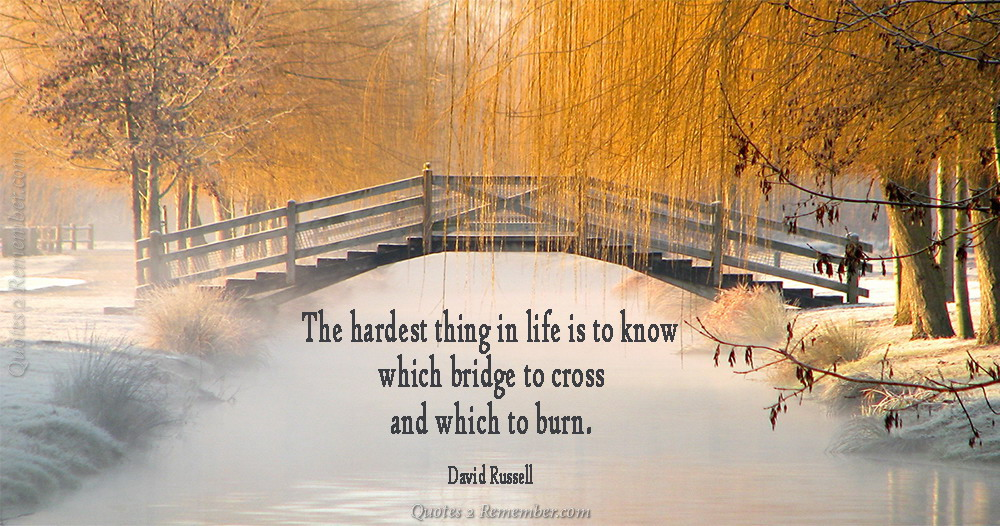 The Hardest Thing In Life Quotes 2 Remember