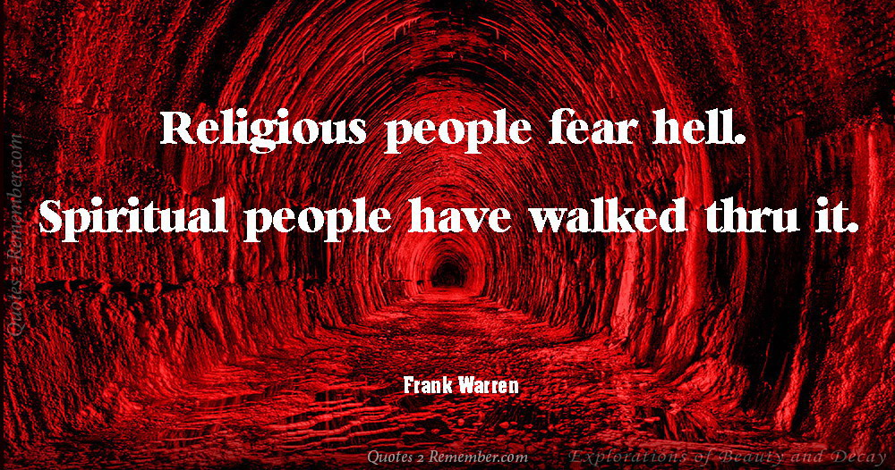 Religious People Fear Hell Quotes 2 Remember