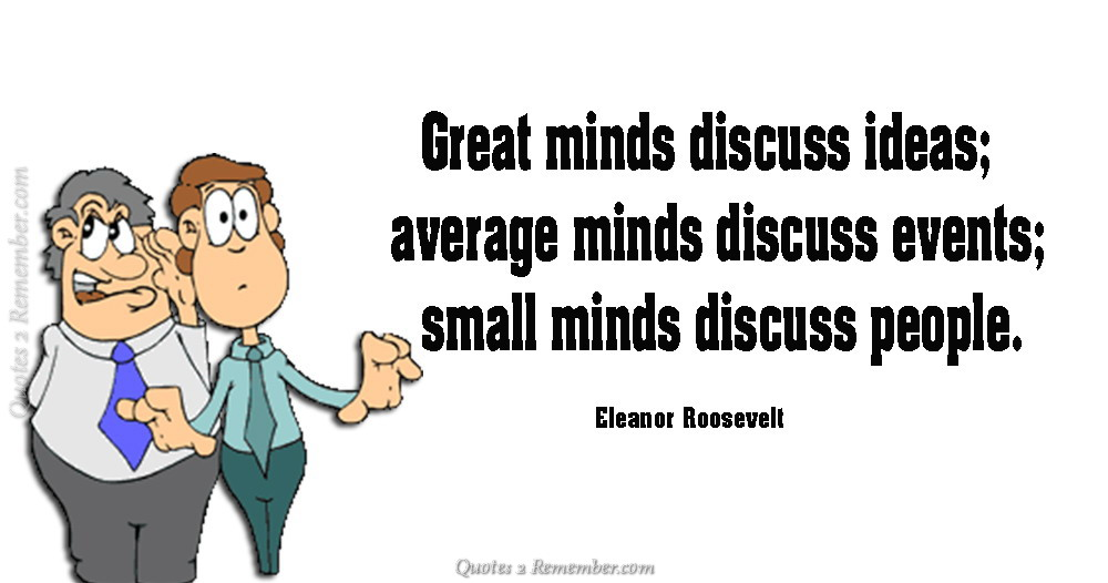 Great Minds Discuss Ideas Quotes 60 Remember Best Great Small Quotes