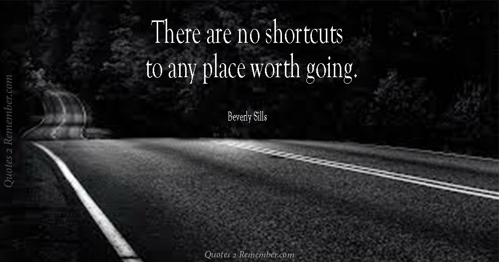 Image result for there are no shortcuts