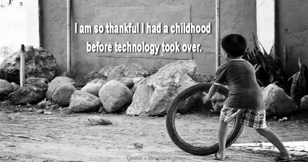 Before technology took over