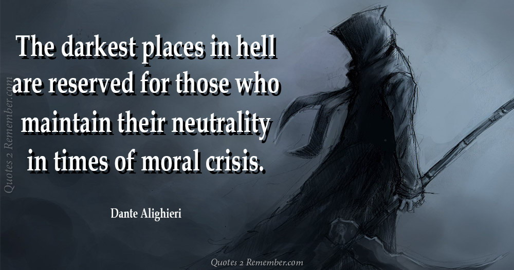 The Darkest Places In Hell Quotes 2 Remember